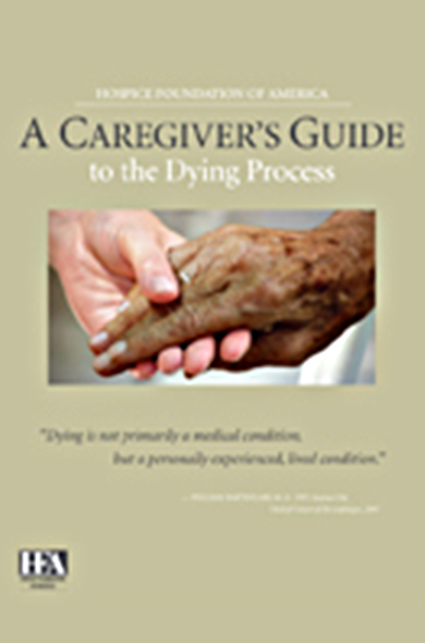 Caregiver's Guide to the Dying Process